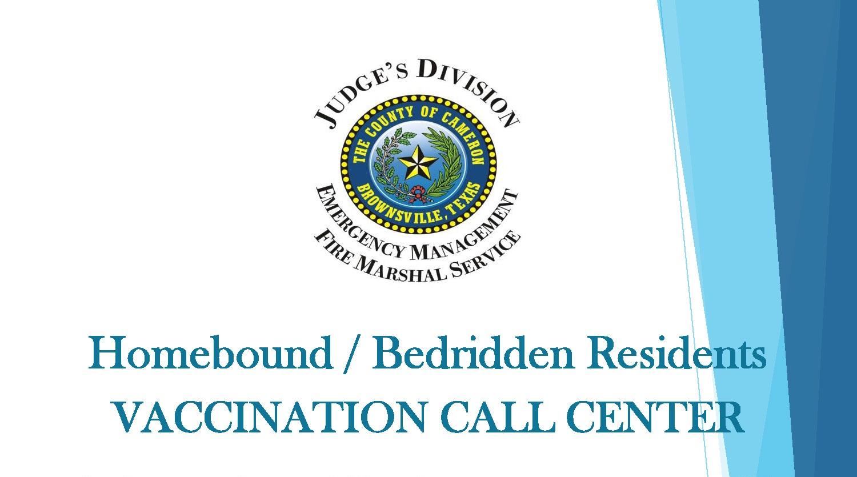 Homebound Bedridden Residents Vaccination Call Center