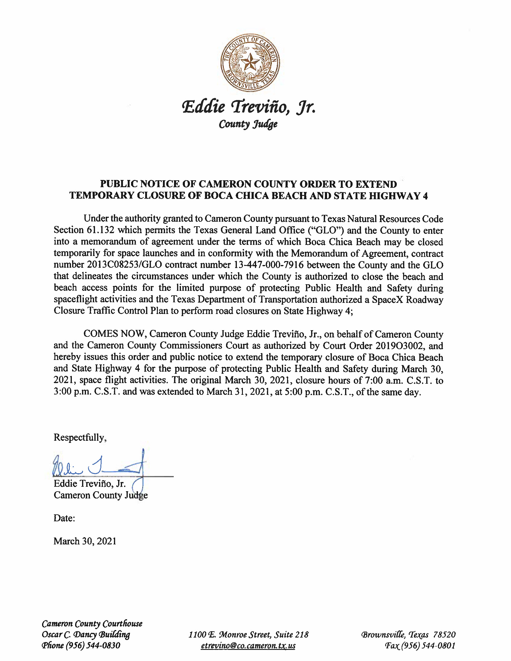 PUBLIC NOTICE OF CAMERON COUNTY ORDER TO EXTEND TEMP. BEACH CLOSURE AND HWY. 03.30 31.21.EXTENSION