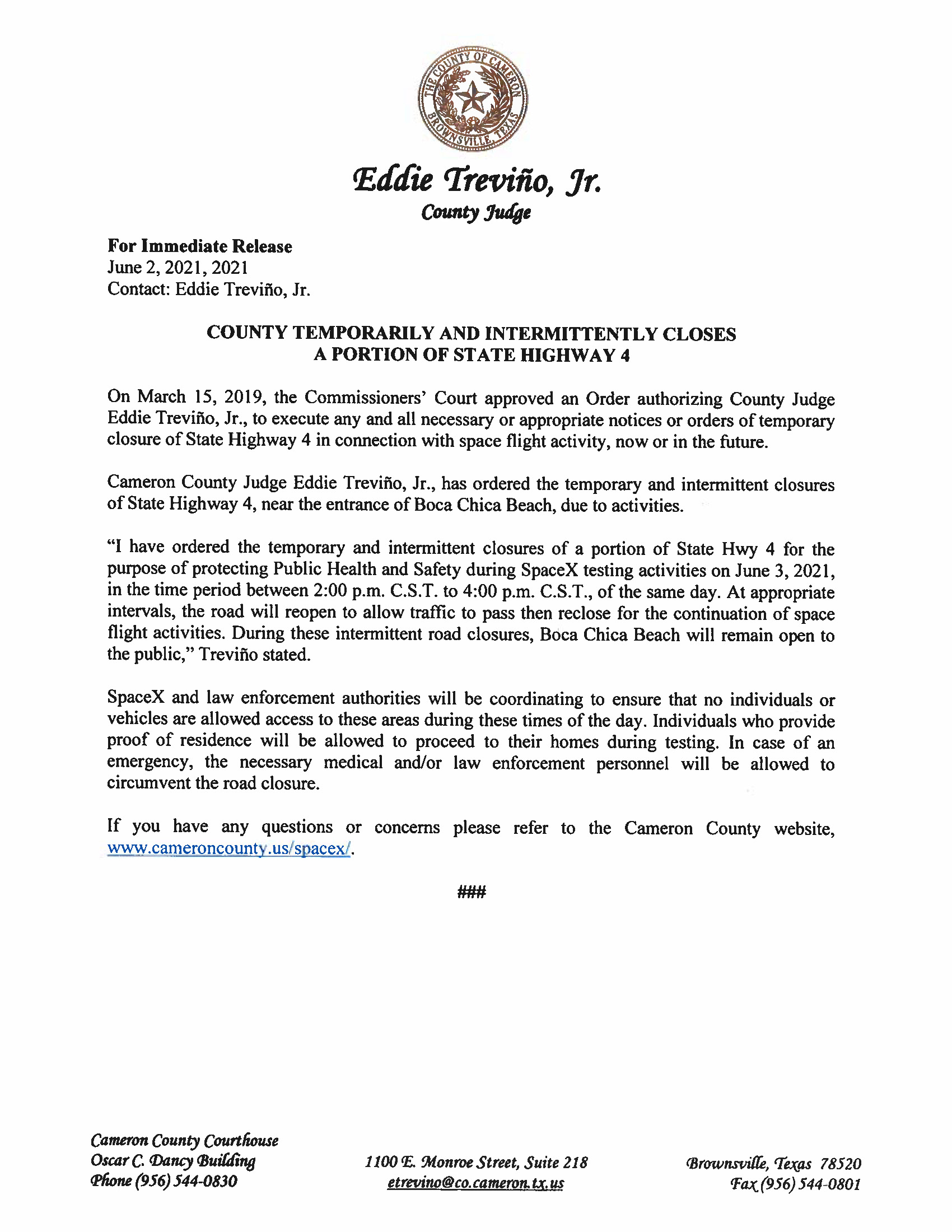 Press Release On Order Related To SpaceX Flight.ROAD CLOSURE. 06.03.2021.doc Page 1